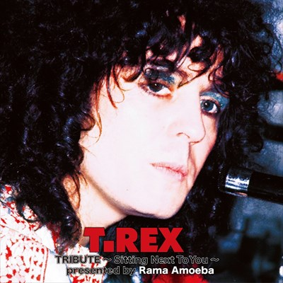 T. Rex Tribute ~Sitting Next To You~ presented by Rama Amoeba